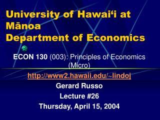 University of Hawai'i at Mānoa Department of Economics
