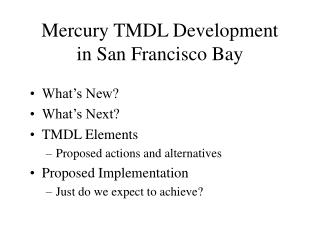 Mercury TMDL Development in San Francisco Bay