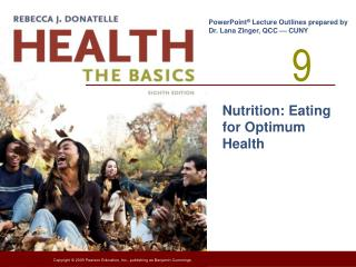 Nutrition: Eating for Optimum Health