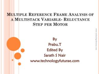 Multiple Reference Frame Analysis of a Multistack Variable- Reluctance Step per Motor