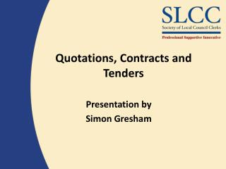 Quotations, Contracts and Tenders