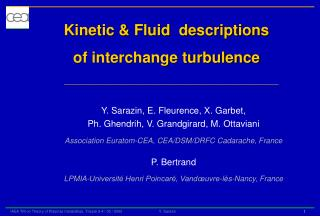 Kinetic & Fluid  descriptions of interchange turbulence