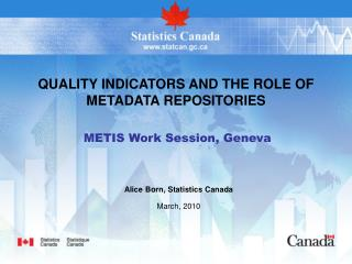 QUALITY INDICATORS AND THE ROLE OF METADATA REPOSITORIES