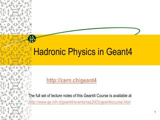 Hadronic Physics in Geant4