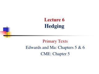 Lecture 6 Hedging