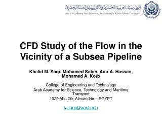 CFD Study of the Flow in the Vicinity of a Subsea Pipeline