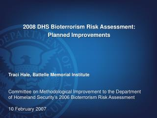 2008 DHS Bioterrorism Risk Assessment: Planned Improvements