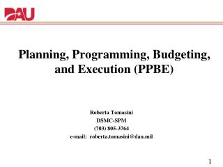 Planning, Programming, Budgeting, and Execution (PPBE)