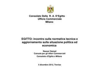 Consolato Della  R. A. D'Egitto         Ufficio Commerciale        Milano