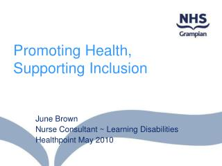 Promoting Health, Supporting Inclusion