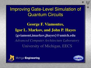 Improving Gate-Level Simulation of Quantum Circuits