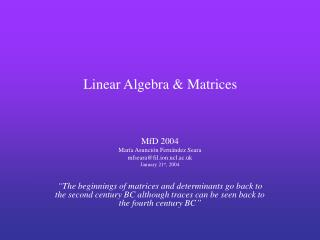 Linear Algebra & Matrices