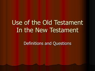 Use of the Old Testament In the New Testament