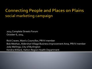 Connecting People and Places on Plains social  marketing campaign