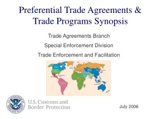 Preferential Trade Agreements & Trade Programs Synopsis