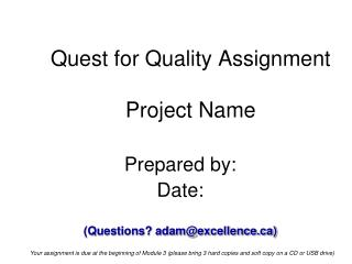 Quest for Quality Assignment Project Name