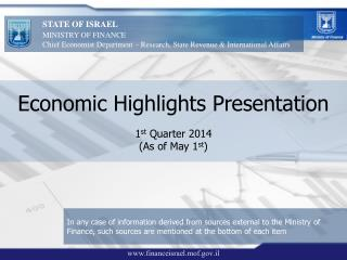 Economic Highlights Presentation 1 st  Quarter 2014 (As of May 1 st )