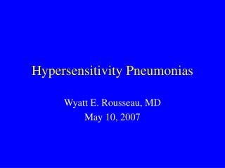 Hypersensitivity Pneumonias
