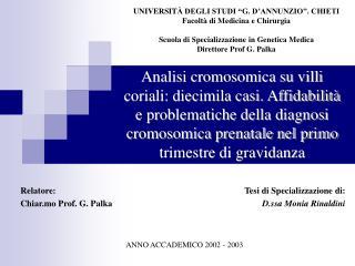 Tesi di Specializzazione di: D.ssa Monia Rinaldini