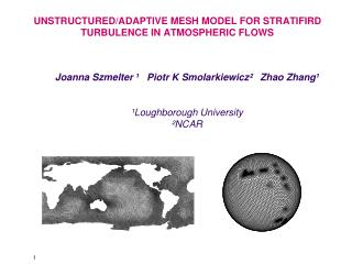 UNSTRUCTURED/ADAPTIVE MESH MODEL FOR STRATIFIRD  TURBULENCE IN ATMOSPHERIC FLOWS