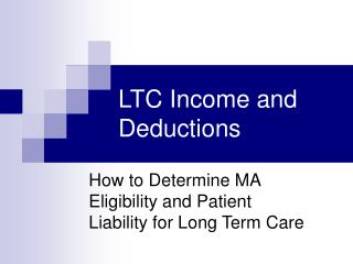 LTC Income and Deductions