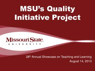 MSU�s Quality Initiative Project
