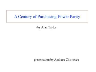 A Century of Purchasing-Power Parity
