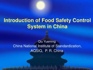 Introduction of Food Safety Control System in China