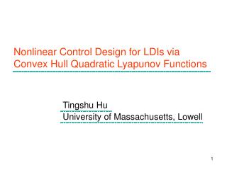 Nonlinear Control Design for LDIs via Convex Hull Quadratic Lyapunov Functions