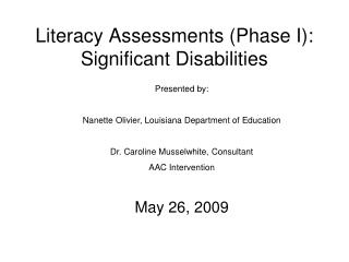 Literacy Assessments (Phase I): Significant Disabilities