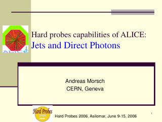 Hard probes capabilities of ALICE: Jets and Direct Photons