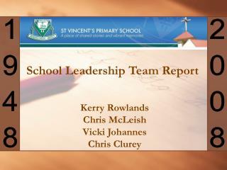 Kerry Rowlands Chris McLeish Vicki Johannes Chris Clurey