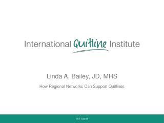Linda A. Bailey, JD, MHS