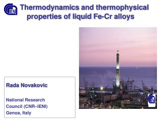 Thermodynamics  and thermophysical properties of liquid Fe-Cr alloys