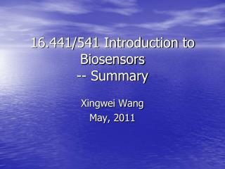 16.441/541 Introduction to Biosensors -- Summary
