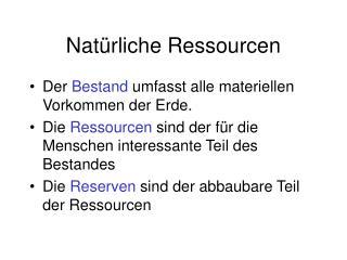 Nat�rliche Ressourcen
