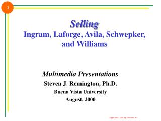 Selling Ingram, Laforge, Avila, Schwepker, and Williams
