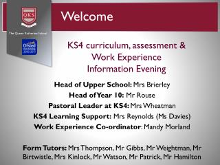 KS4 curriculum, assessment &  Work Experience  Information Evening
