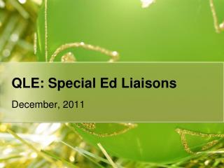 QLE: Special Ed Liaisons