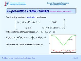 Super-lattice HAMILTONIAN  (Barletti, Bonilla,Escobedo)