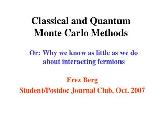 Classical and Quantum  Monte Carlo Methods