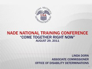 "NADE National Training Conference ""COME TOGETHER RIGHT NOW"" August 29, 2011"