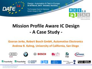 Mission Profile Aware IC Design - A Case Study -