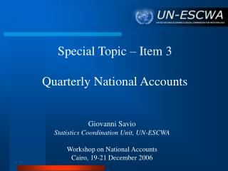 Special Topic – Item 3 Quarterly National Accounts