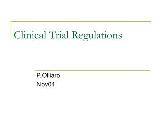 Clinical Trial Regulations
