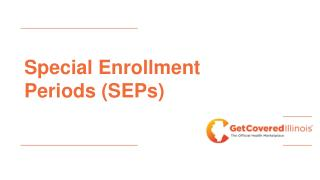 Special Enrollment Periods (SEPs)