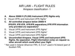AIR LAW – FLIGHT RULES Airspace classification -1