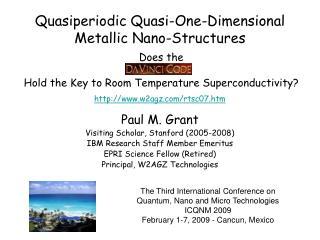 Paul M. Grant Visiting Scholar, Stanford (2005-2008) IBM Research Staff Member Emeritus