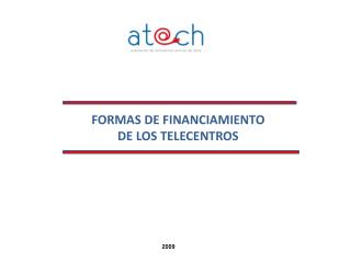 FORMAS DE FINANCIAMIENTO  DE LOS TELECENTROS