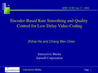 Encoder-Based Rate Smoothing and Quality  Control for Low Delay Video Coding